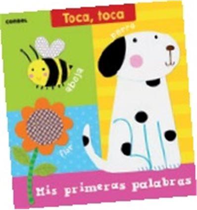 COLECCION TOCA-TOCA - MIS PRIMERAS PALABRAS - 70558233