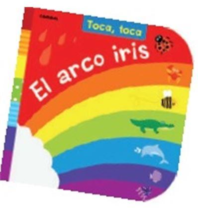 COLECCION TOCA-TOCA - EL ARCO IRIS - 70558493
